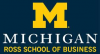 Stephen M. Ross School of Business at the University of Michigan