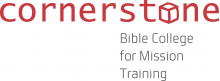 Cornerstone Bible College for Mission Training
