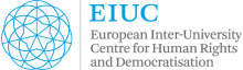 The European Inter-University Centre for Human Rights and Democratisation (EIUC)